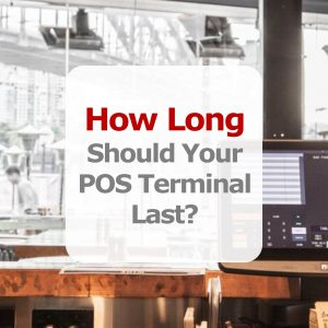 How long should your POS last