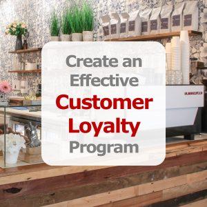 Effective Customer Loyalty
