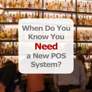 When do you need a New POS System